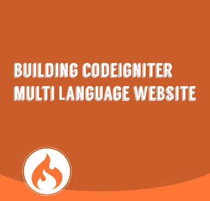 Building CodeIgniter Multi Language Website