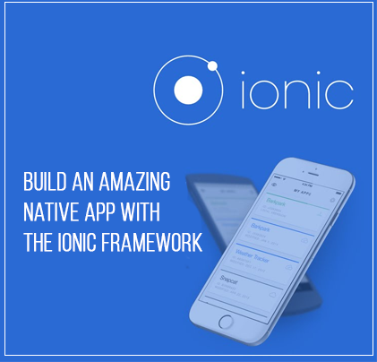 Build the amazing native app with an Ionic framework programming language