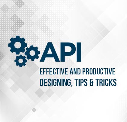 Designing an API, Tips & Tricks