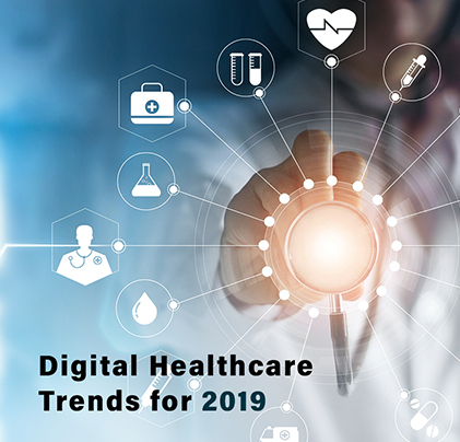 Digital Healthcare Trends for 2019